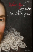 Robert Nye: <i>A néhai Mr. Shakespeare</i>