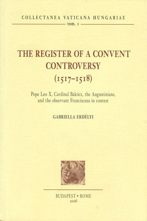 The register of a convent controversy (1517-1518) (CVH II/1)
