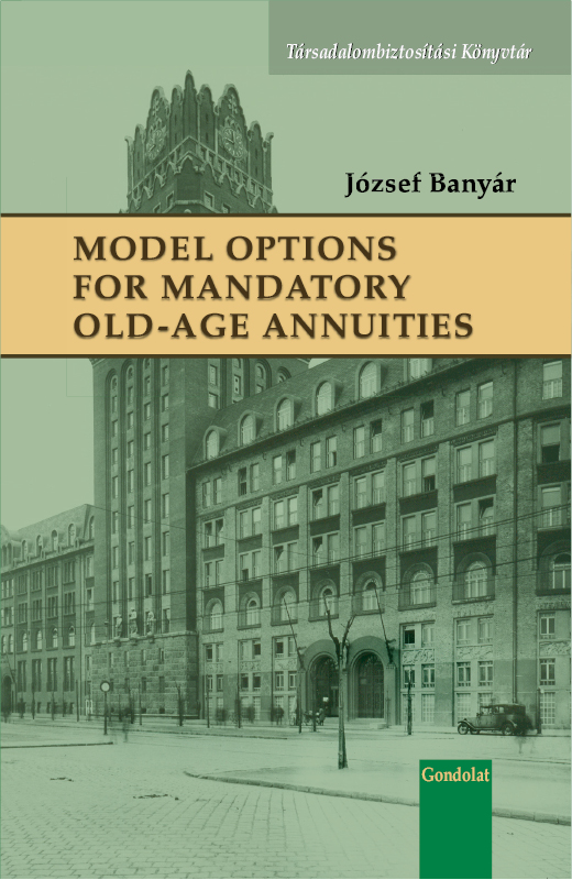 Model Options for Mandatory Old-Age Annuities
